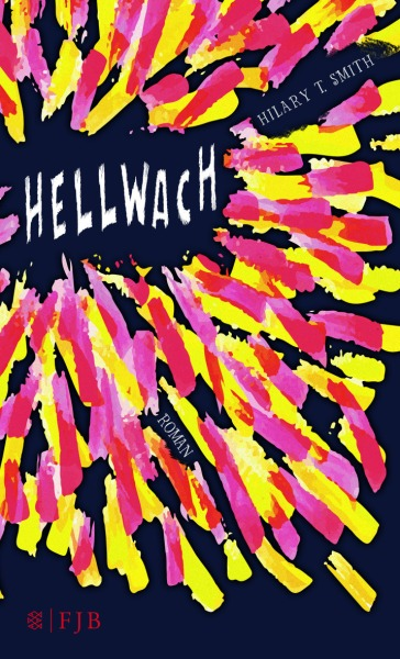 Hellwach Hillary T. Smith Cover Rezension